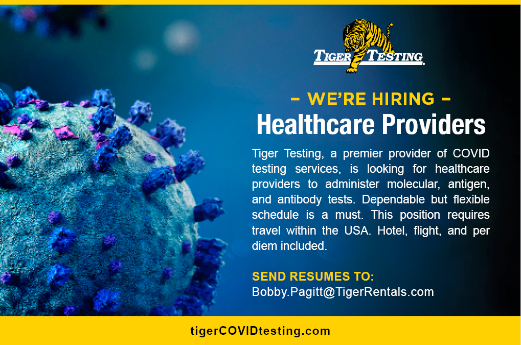 Tiger COVID Testing is Hiring Medical Professionals